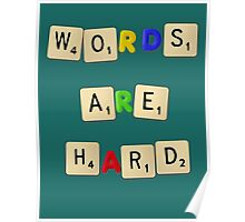 Words Are Hard Poster