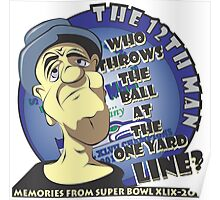 Who Throws The Ball At The One Yard Line? - The 12th Man Poster