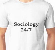 Sociology 24/7  Unisex T-Shirt