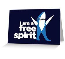 I'm a Free Spirit Greeting Card