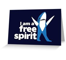 I'm a Free Spirit Greeting Card