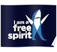I'm a Free Spirit Poster