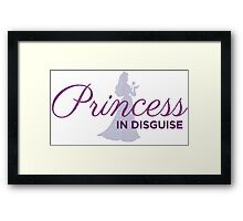 Princess In Disguise Framed Print