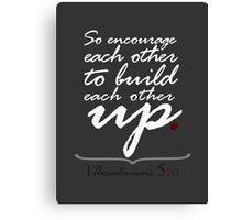 Encourage Canvas Print