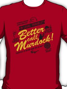 Better Call Murdock! T-Shirt