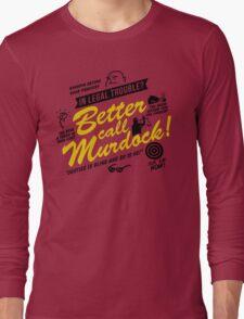 Better Call Murdock! Long Sleeve T-Shirt