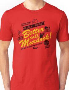 Better Call Murdock! Unisex T-Shirt