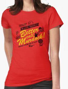 Better Call Murdock! Womens Fitted T-Shirt