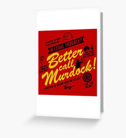 Better Call Murdock! Greeting Card