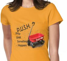 P.U.S.H. Womens Fitted T-Shirt