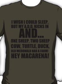I WISH I COULD SLEEP T-Shirt