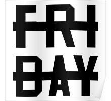 -Friday Sucks- Poster