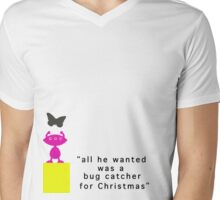 He Just Wanted A Bug Catcher For Christmas Mens V-Neck T-Shirt