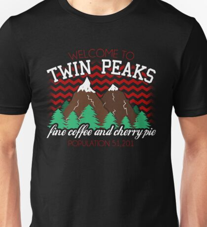 Welcome to Twin Peaks Unisex T-Shirt