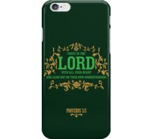 Trust in the Lord Christian Quote Quote iPhone Case/Skin