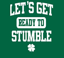 Funny St. Patrick's Day Womens American Apparel Shirt - Let's Get Ready To Stumble Womens Fitted T-Shirt