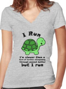 I'm SlowerThen  A Herd Of Turtles Stampeding Through Peanut Butter Women's Fitted V-Neck T-Shirt