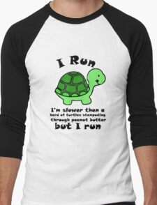 I'm SlowerThen  A Herd Of Turtles Stampeding Through Peanut Butter Men's Baseball ¾ T-Shirt