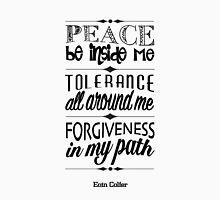 Peace, Tolerance, Forgiveness Unisex T-Shirt