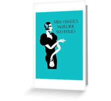 Miss Fisher's Murder Mysteries Greeting Card