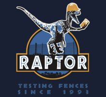 Raptor. Testing the fences since 1993. by Jackpot777