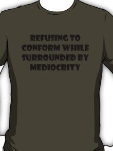 Don't Conform T-Shirt