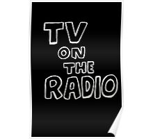TV On The Radio TVOTR Poster