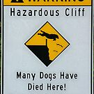 Doggie Danger - cliff warning by cascoly
