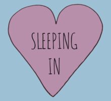 I LOVE SLEEPING IN by Rob Price