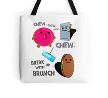 Break Up With Brunch - Chew Generic Chewing Gum Tote Bag