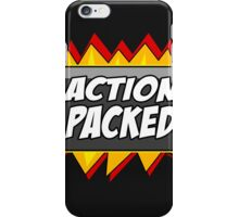 Action Packed iPhone Case/Skin