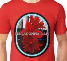 BELLADONNA LILY Unisex T-Shirt
