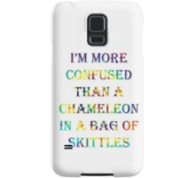 I'm More Confused Than A Chameleon In A Bag Of Skittles Samsung Galaxy Case/Skin