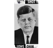 JFK Who Shot Ya iPhone Case/Skin
