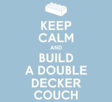 Keep Calm and Build a Double Decker Couch Kids Clothes