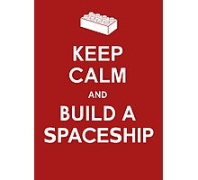 Keep Calm and Build a Spaceship Photographic Print