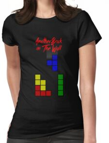 Another Brick in the Tetris Wall Womens Fitted T-Shirt