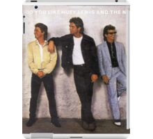 Do you like Huey Lewis and the News? iPad Case/Skin