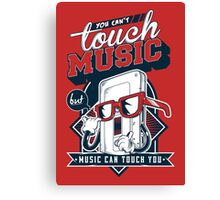 MUSIC CAN TOUCH YOU Canvas Print