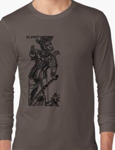 LE MAT by Maria Vermard (THE HOLY FOOL) Long Sleeve T-Shirt