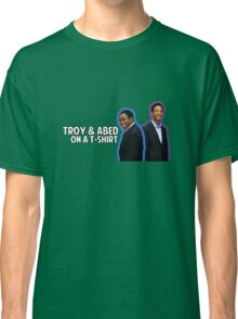 Troy and Abed On A T-Shirt Classic T-Shirt