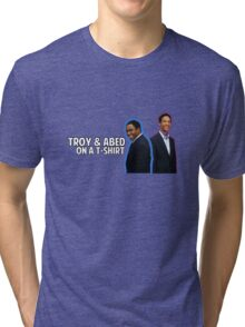 Troy and Abed On A T-Shirt Tri-blend T-Shirt