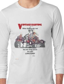 Vintage Karting, When Karting was real  Long Sleeve T-Shirt