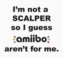 Amiibo - I'm not a scalper so I guess Amiibo aren't for me Kids Tee