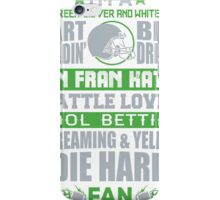 Die Hard Fan T-shirt iPhone Case/Skin