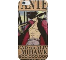 Wanted Mihawk - One Piece iPhone Case/Skin