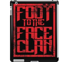 Foot to the Face Clan  iPad Case/Skin
