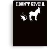 I don't give a rats ass Canvas Print