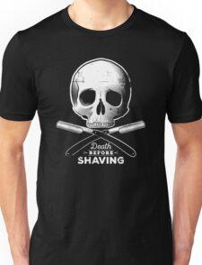 Death before shaving – grunge white version Unisex T-Shirt