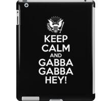 Keep Calm And Gabba Gabba Hey! iPad Case/Skin